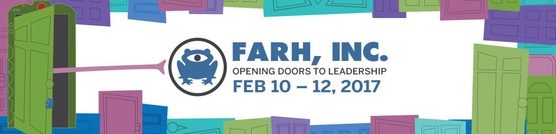 FARH, INC Opening Doors to Leadership, February 10-12, 2017 Florida State University, Tallahassee FL